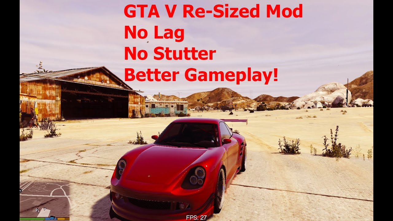GTA V Re-Sized ( Not Just Another FPS improvement Mod