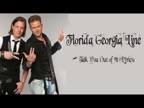 Florida Georgia Line -Talk You Out of It