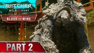The Witcher 3: Blood and Wine Gameplay Walkthrough Part 2 - Defeat Shaelmaar -The Beast Of Toussaint