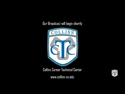 Collins Career Technical Center Live Stream