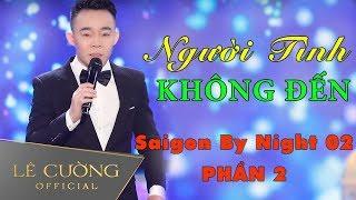 Giọng hát đi vào lòng người ai nghe cũng phải mê   Saigon By Night 02   phần 2