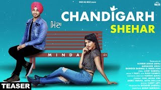 Chandigarh Shehar (Teaser) MINDA | Releasing on 30th September | White Hill Music