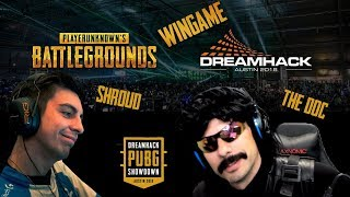 DrDisrespect & Shroud duo in DreamHack Austin 2018 (WIN GAME / LAN)