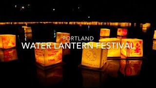 Portland Water Lantern Festival 2019