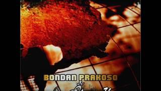 [FULL ALBUM] Bondan Prakoso & Fade 2 Black - Unity [2007]