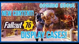 Fallout 76 Will Be Transformed By New Content In 2019!