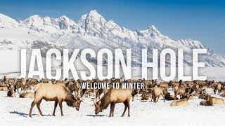 Jackson Hole – Welcome to Winter