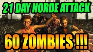 7 Days To Die | 21 Day Horde |  GIANT 60 Zombie Feral Attack !!!