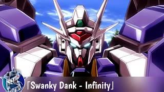 SWANKY DANK - Infinity