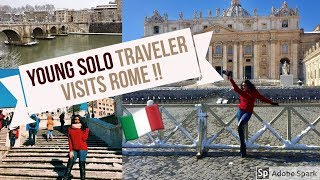 Chit-Chat Travel Diary | Young Solo Traveler visits Rome Italy !!