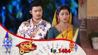 Durga | Full Ep 1484 | 12th Sep 2019 | Odia Serial - TarangTV