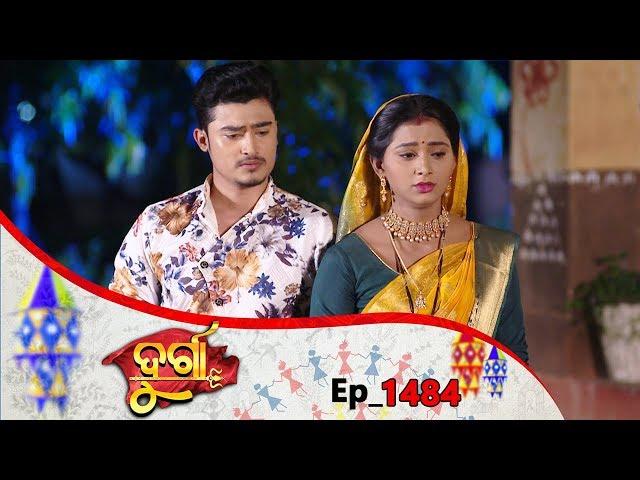 Durga   Full Ep 1484   12th Sep 2019   Odia Serial – TarangTV