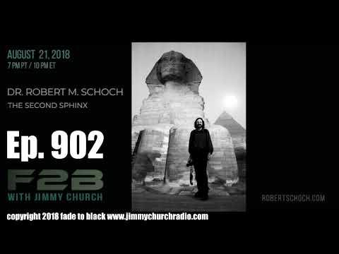 Ep. 902 FADE to BLACK Jimmy Church w/ Dr. Robert Schoch : Egypt Updates : LIVE