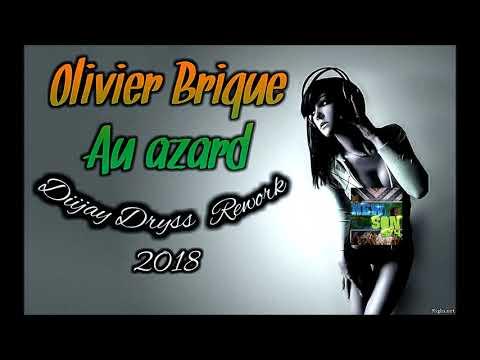 Diijay Dryss x Olivier Brique - Au Azard (Rework) 2017