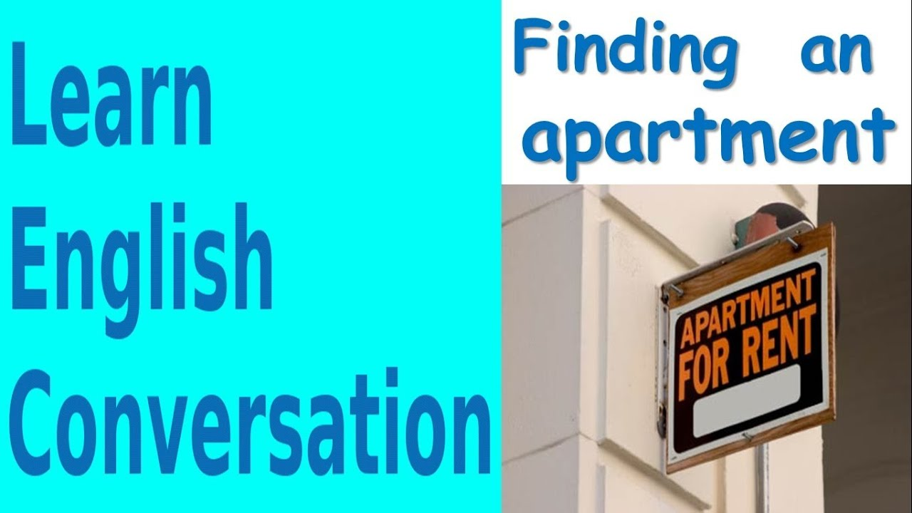 Finding An Apartment | Learn English Conversation