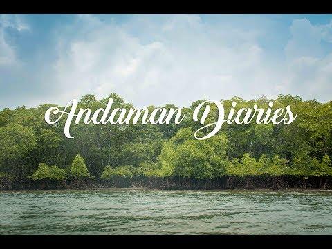 Andaman Diaries Travel Film | Andaman & Nicobar Islands