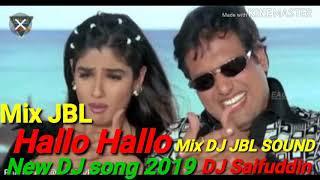 Gambar cover Hallo Hallo New DJ song JBL SOUND 2019 DJ Saifuddin