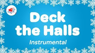 Deck the Halls Karaoke Instrumental Christmas Song Deck the