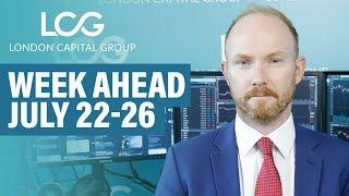 Week Ahead: US Earnings, ECB Decision & New UK Prime Minister