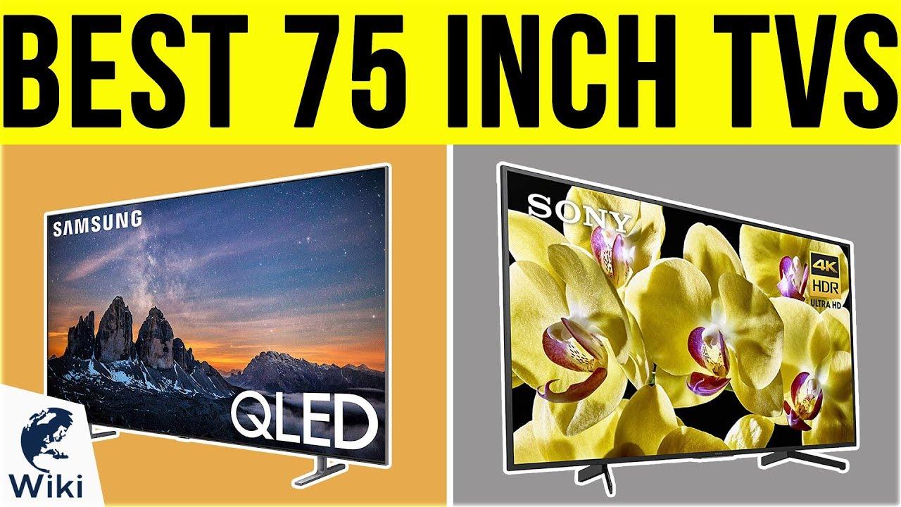 Best 75 Tvs 2019 10 Best 75 Inch TVs 2019   YouTube