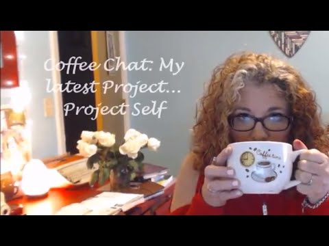 Coffee Chat | New Creative Life Project #projectselfjourney