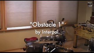 Interpol - Obstacle 1 Drum Cover