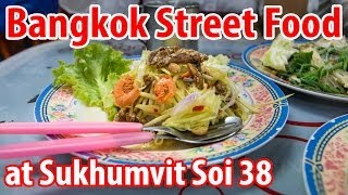 Bangkok Street Food at Sukhumvit Soi 38 (สุขุมวิท ซอย 38)