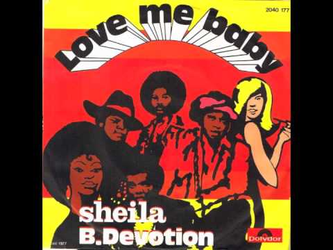 Sheila B. Devotion - Love Me Baby