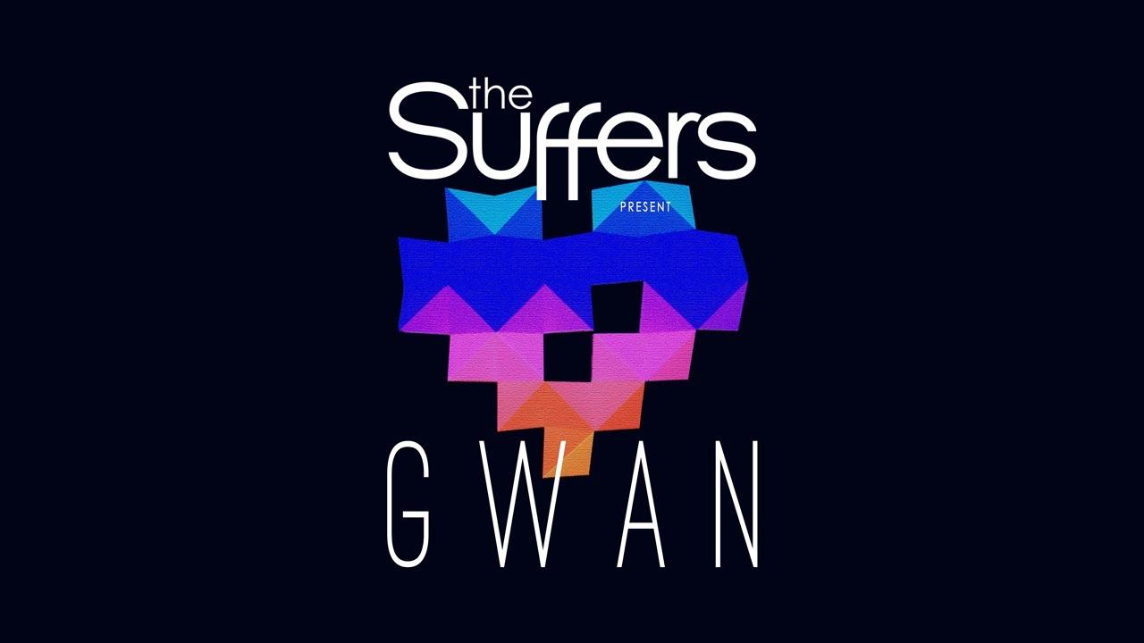 Download The Suffers - Gwan