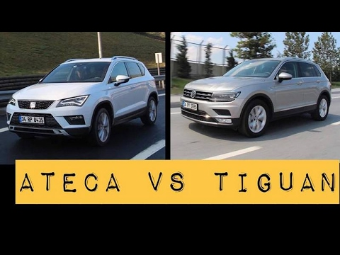 VW Tiguan vs Seat Ateca - Karşılaştırma