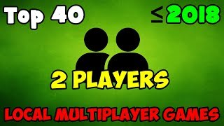 Top 40 Best Local Multiplayer PC Games / Splitscreen / Same PC / CO OP / LOCAL MULTIPLAYER / 2018