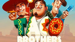 Taco Brothers free play slot machine demo game
