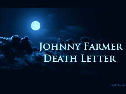 Johnny Farmer - Death Letter