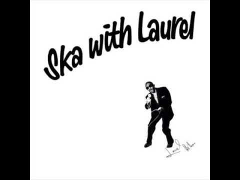 Laurel Aitken - I Shall Remove