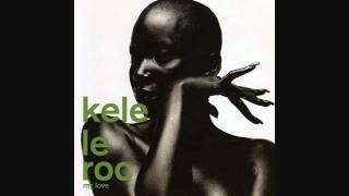 Kele Le Roc - My Love (Ignorants Remix)
