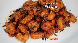 Sweet u0026 Sour Prawns | Ventuno Home Cooking