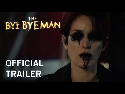 Thumbnail: The Bye Bye Man | Official Trailer | Own It Now On Digital HD, Blu-Ray & DVD
