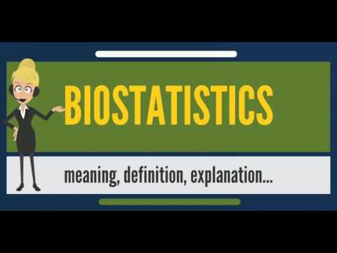 What is BIOSTATISTICS? What does BIOSTATISTICS mean? BIOSTATISTICS meaning,  definition & explanation