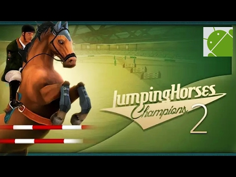 Jumping Horses Champions 2 - Android Gameplay HD