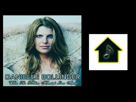 Danielle Bollinger - When The Broken Hearted Love Again (Chris Cox Dub)
