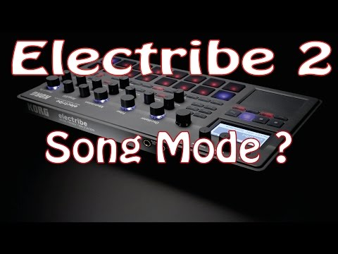 Korg Electribe 2 - Song Mode ? and Patt Set