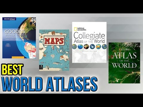 10 Best World Atlases 2017