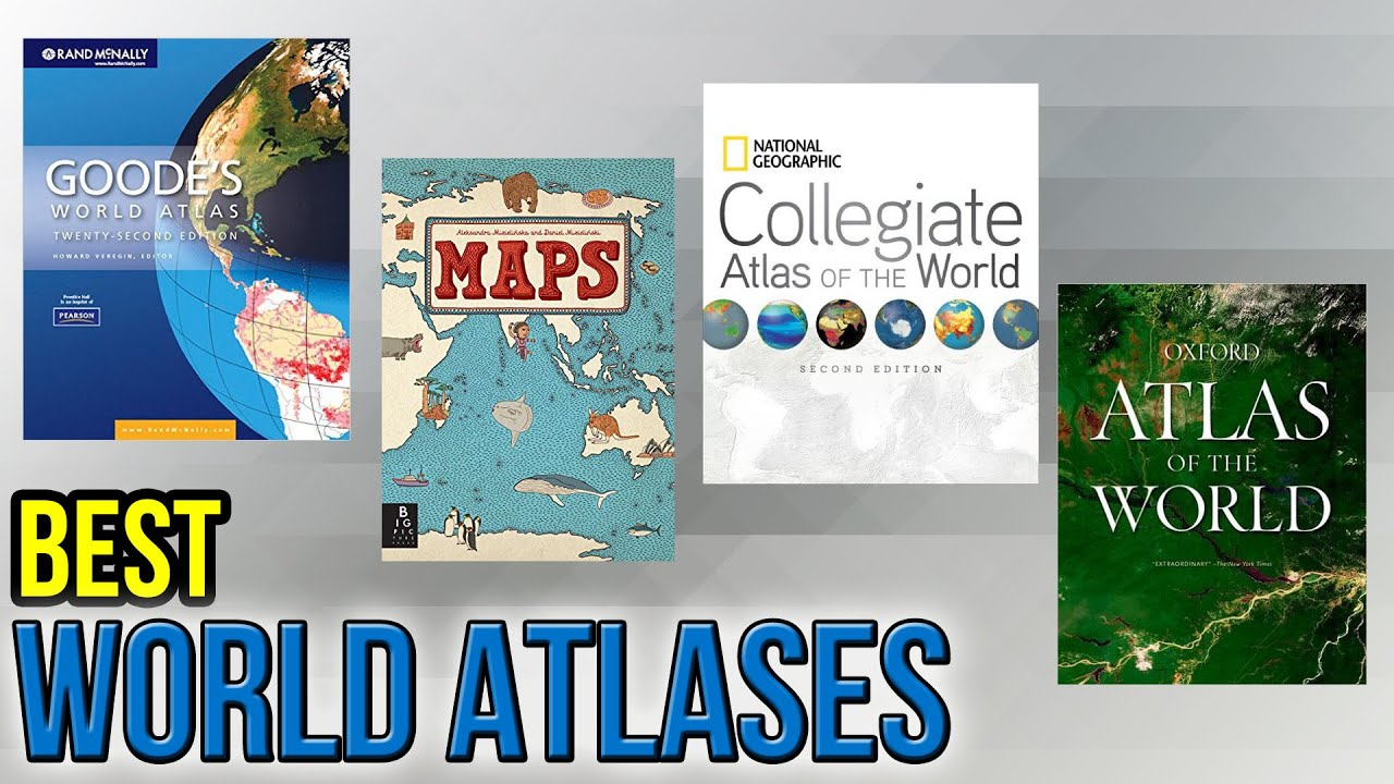 10 best world atlases 2017 youtube gumiabroncs Image collections