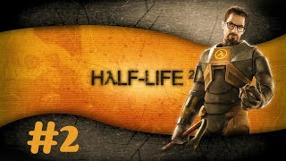 ''Half Life 2'' Walkthrough (Hard) Chapter 2 - ''A Red Letter Day ''