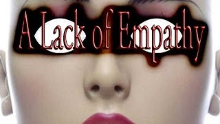 """A Lack of Empathy"" by  Jacob Mielke"