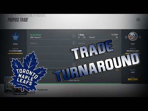 TRADE TURN AROUND - NHL 18 - Toronto Maple Leafs Franchise Mode Ep. 3