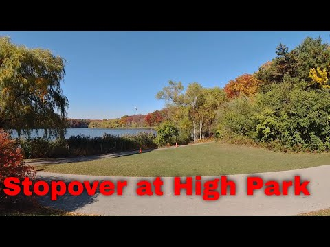 Stopover at High Park