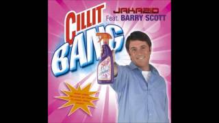 JAKAZID FT BARRY SCOTT - CILIT BANG! (VISA REMIX)