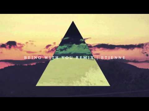 BEING WITH YOU REMIX | ETIENNE (Forever Jones)
