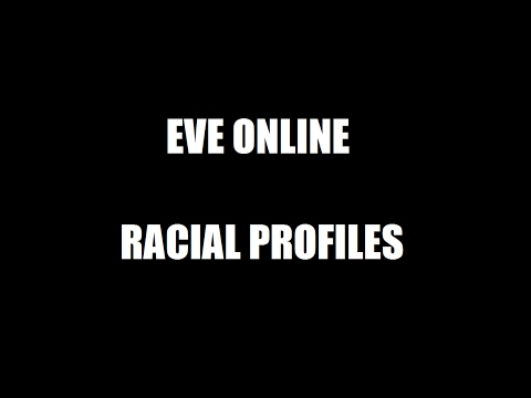 EVE Online Racial Profiles - General Traits, Strengths, and Weaknesses